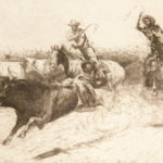 Cutting Out a Bull, No. 2 John Edward Borein (American, 1872-1945) Etching and drypoint Museum Acquisition Fund Through the generosity of Astrid and Lawrence Hammett